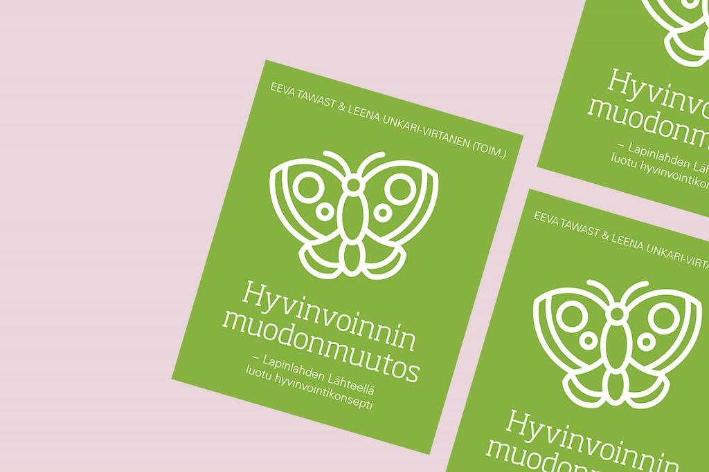 Lapinlahden Lähteen hankkeen mikrokirjajulkaisu, jonka nimi on Hyvinvoinnin muodonmuutos.
